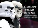 Campaigning In A Galaxy Far, FarAway…