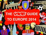 The VICE Guide to Europe2014