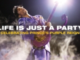 Life Is Just A Party: Celebrating Prince's purple reign