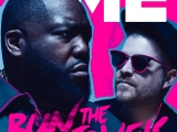 """Run The Jewels: """"The world's gonna reset and then we're gonna burn that motherfuckerdown"""""""